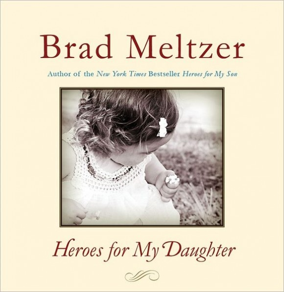 from: http://www.amazon.com/Heroes-My-Son-Brad-Meltzer/dp/B007K4EZNW/ref=pd_bxgy_b_text_y