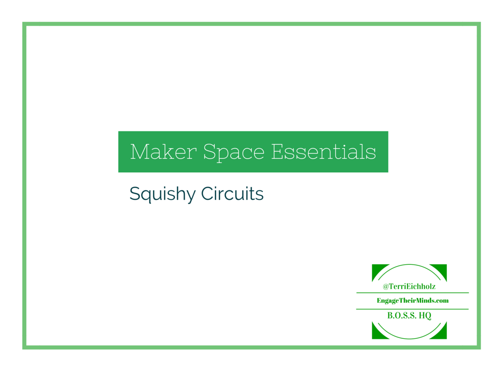 Maker Space Essentials – Squishy Circuits | Engage Their Minds