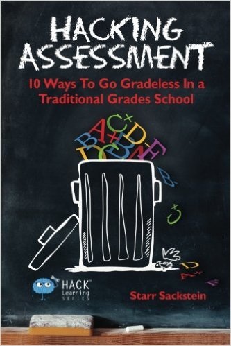 Hacking Assessment by Starr Sackstein
