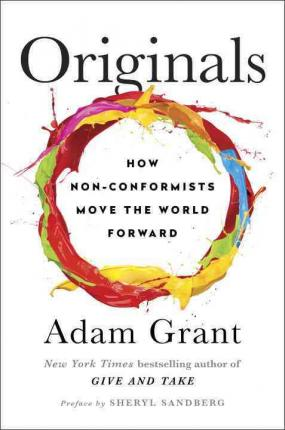 Originals, by Adam Grant